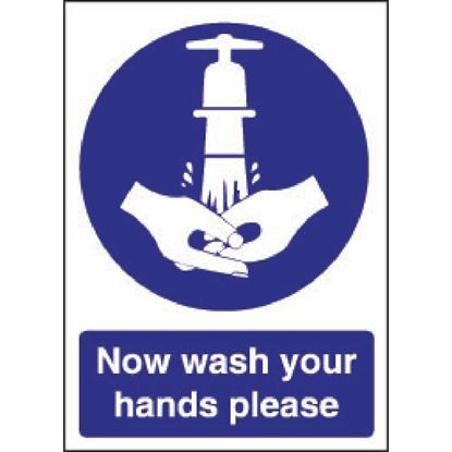 Picture of Now Wash Your Hands Sign. Self adhesive. 300 x 200